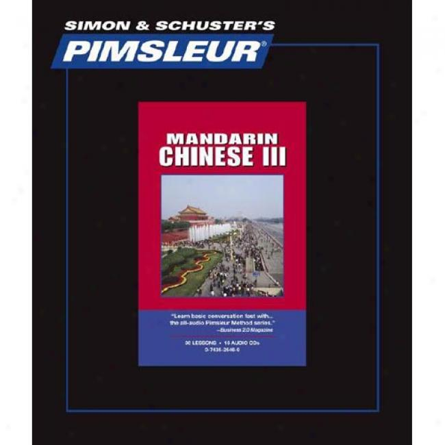 Chunese Mandarin Iii By Pimsleur Language Programs, Isbn 0743525469