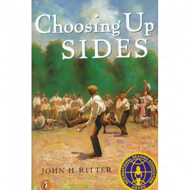 Choosing Up Sides By John H. Rittter, Isbn 0698118405