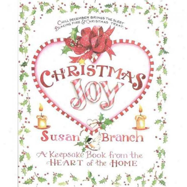 Christmas Joys: A Keepsake Book From The Heart Of The Home By Susan Brancj, Isbn 0316106828