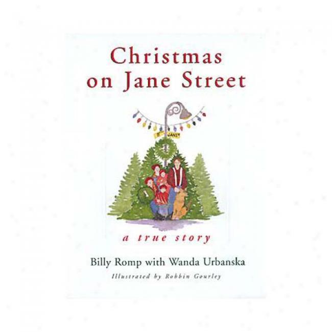 Christmas On Jane Street: A True Story By Billy Romp , Isbn 0688164420