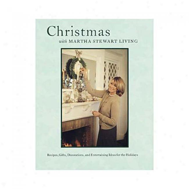 Christmas With Martha Stewart Living: The Best Of Martha Stewart Living By Martha Stewart, Isbn 0517886936