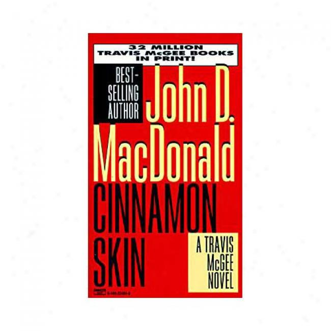 Cinnamon Skin By John D. Macdonald, Isbn 0449224848