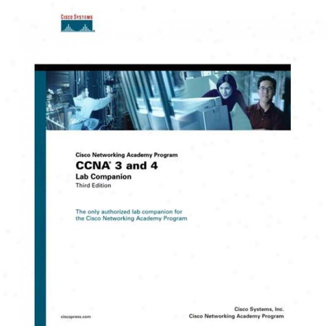 Cisco Networling Acaxemy Program Ccna 3 And 4 Lab Companion Along Inc Cisco Systems, Isbn 1587131145