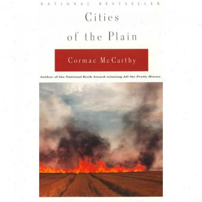 Cities Of The Plain By Cormac Mccarthy, Isbn 0679747192