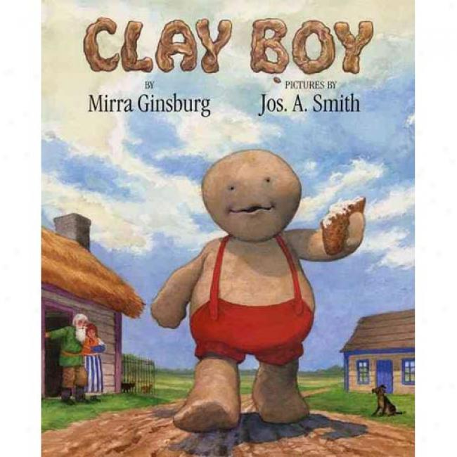 Clay Boy By Mirra Ginsburg, Isbn 0688144098