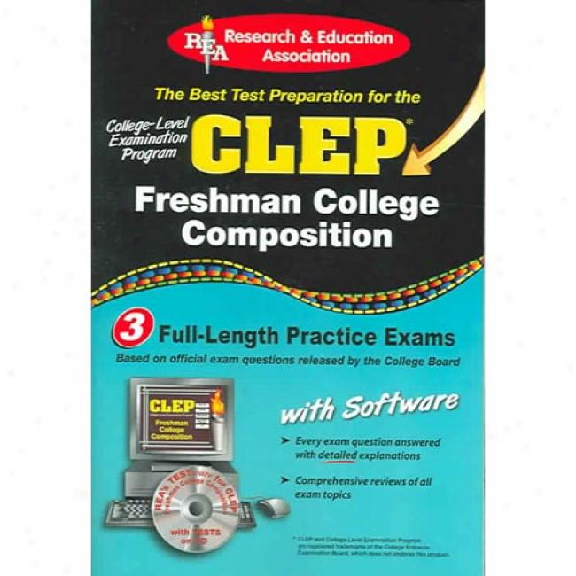 Clep Freshman College Composition: The Best Test Prep For The Clep [with Cdrom]