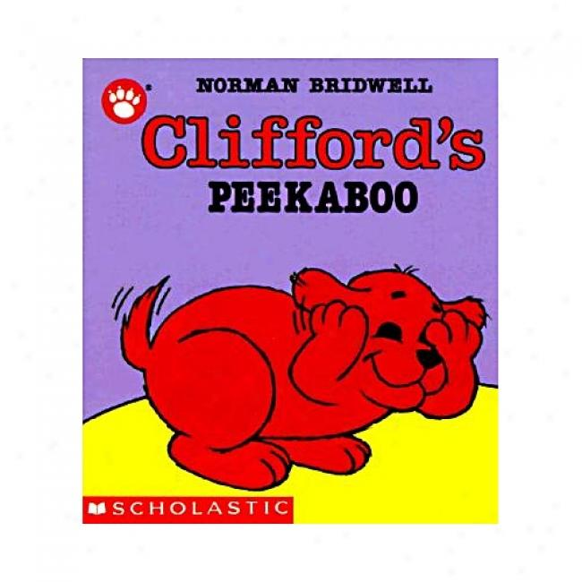 Clifford's Peekaboo By Norman Bridwell, Isbn 0590447378