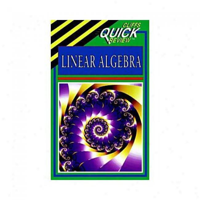 Cliffs Linear Alegbra By Steven A. Leduc, Isbn 0822053314