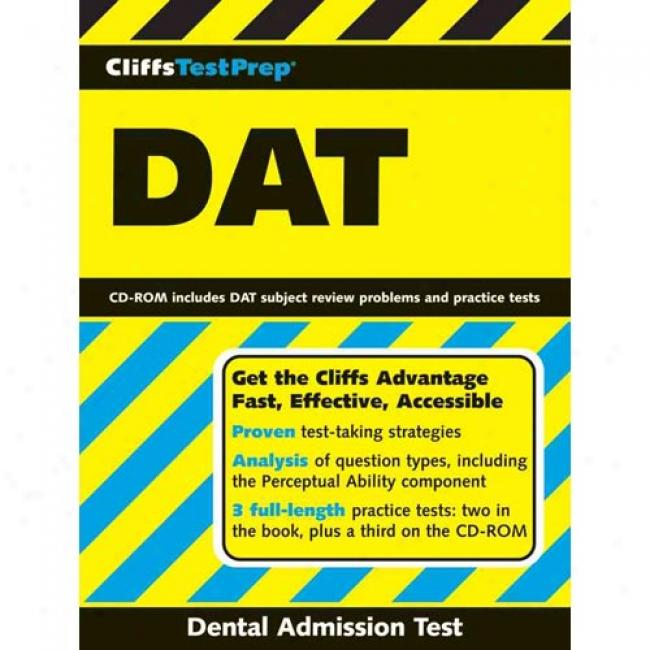 Cliffstestprep Dat: Dental Admission Test [with Cd-rom]