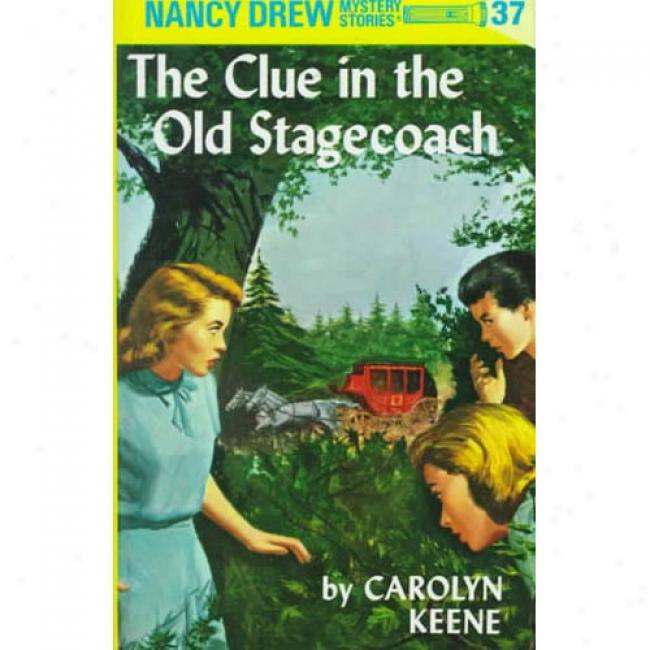 Clue In The Old Stagecoach By Carolyn Keene, Isbn 0448095378