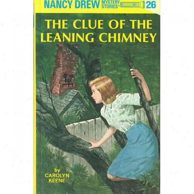 Clue Of The Leaning Chimney By Carolyn Keene, Isbn 0448095262
