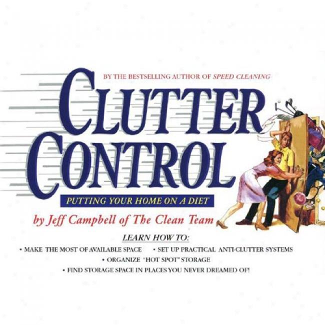 Clutter Control: Putting Your Home On A Food By Jeff Campbell, Isbn 0440503396