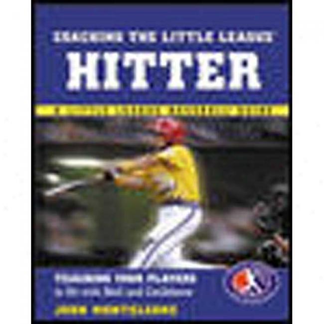 Coaching The Little League Hitter