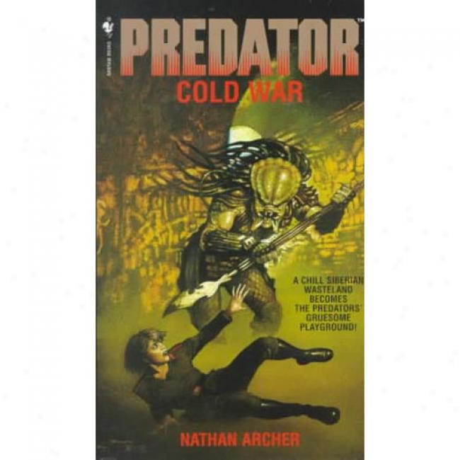 Cold War By Nathan Archer, Isbn 0553574930