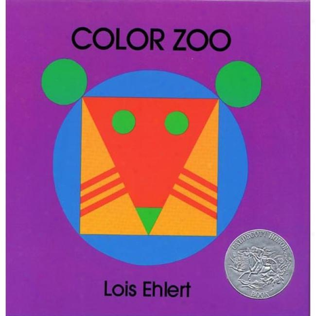 Color Zoo By Lois Ehlert, Isbn 0397322593
