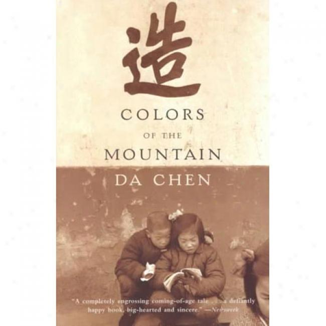 Colors Of The Mountain By Da Chen, Isbn 0385720602