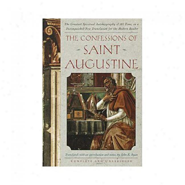 Confessions Of St. Augustine By Saint Augustine, Isbn 0385029551