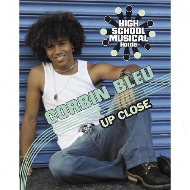 Corbin Bleu Up Close
