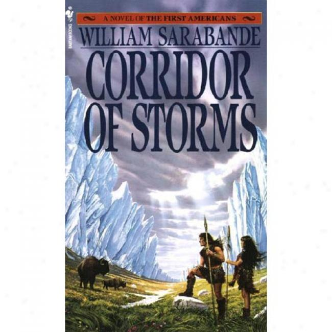 Corridor Of Storms By William Sarabande, Isbn 0553271598