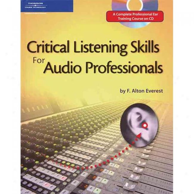 Critical Listening Skills For Auxio Professionals [with Cd]