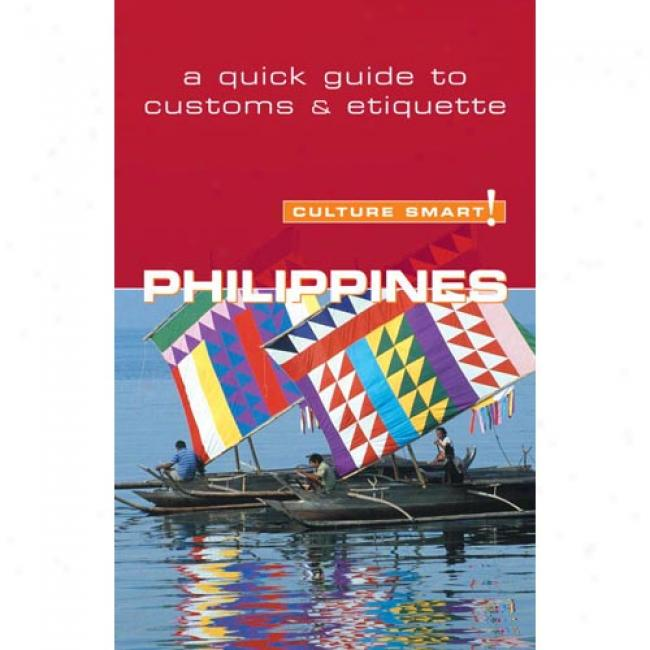 Culture Lively! Philippihes: A Quick Guide To Customs And Etiquette