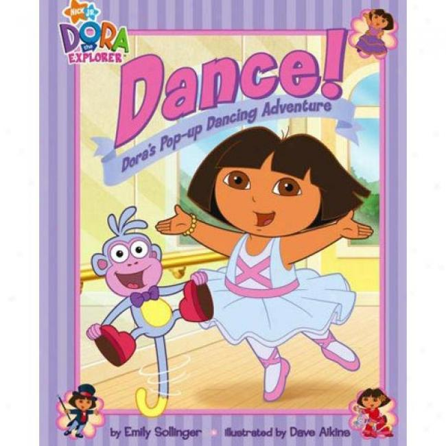Dance!: Dora's Pop-up Dancing Adventure