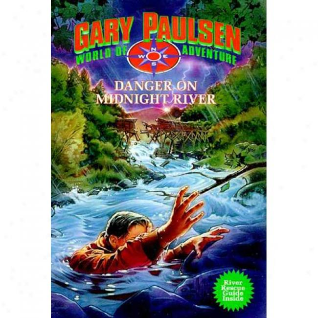 Danger On Midnight Large stream: Gary Paulsen Public Of Adventure By Gary Paulsen, Isbn 0440410282
