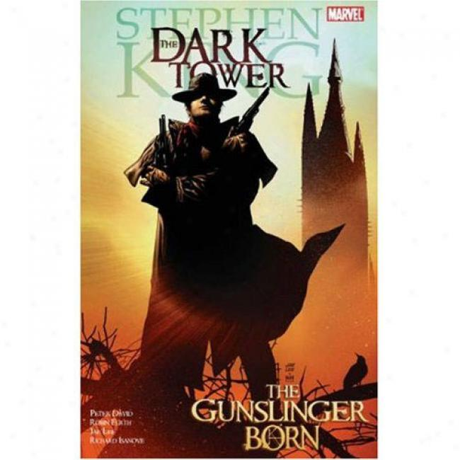 Dark Tower: The Gunslinger Born Premiere Hc