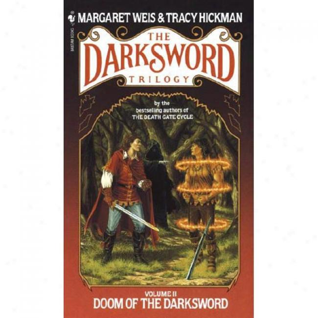 Darksword #2: Doom Of The Darksword By Margaret Weis, Isbn 0553271644