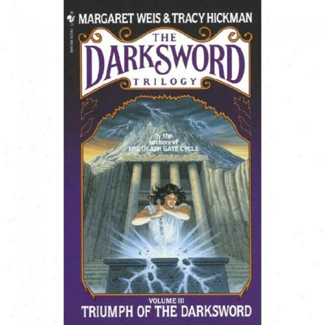 Darksword #3: Triumph Of The Darksword By Margaret Weis, Isbn 0553274066