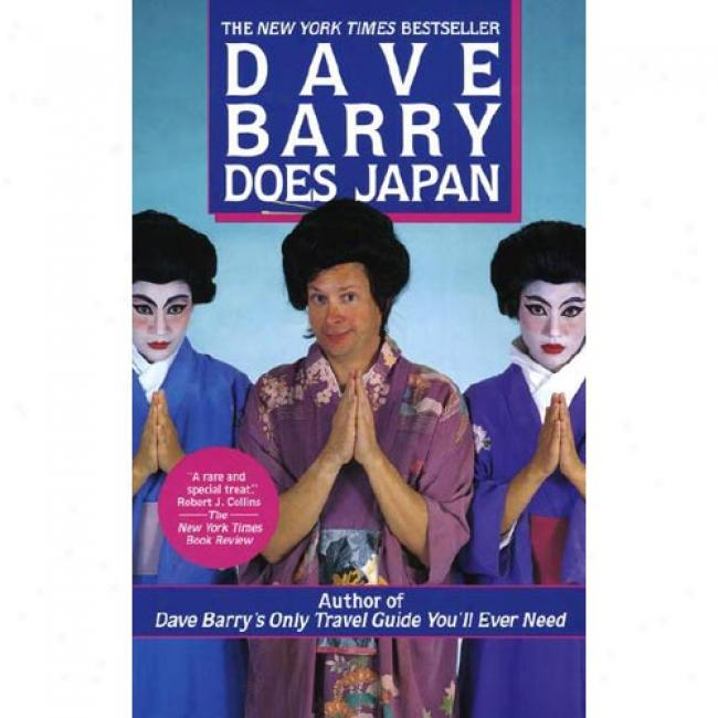 Dave Barry Does Japan Along Dave Barry, Isbn 0449908100