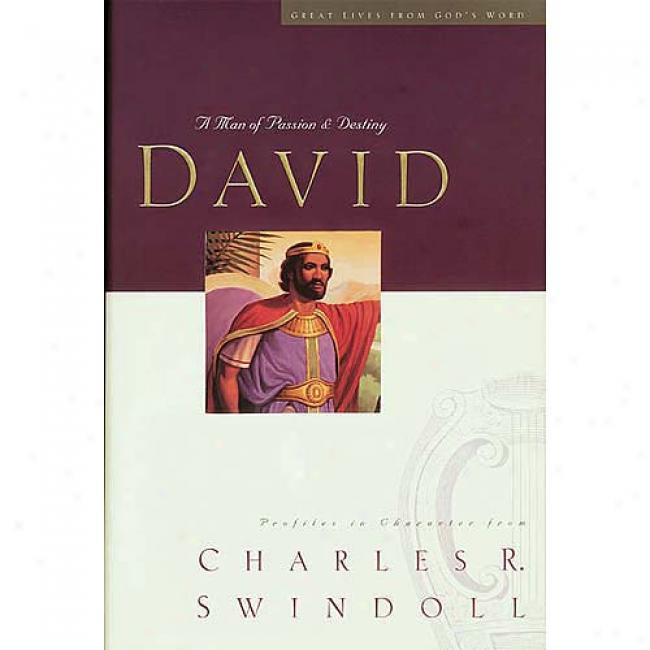 David By Charles R. Swindoll, Isbn 0849942500