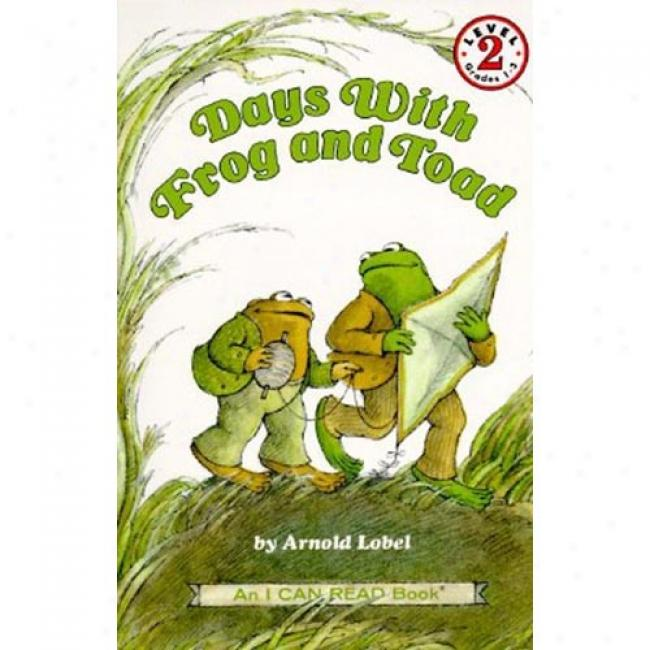 Days With Frog And Toad By Arnold Lobel, Isbn 0064440583
