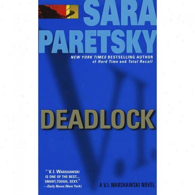 Deadlock By Sara Paretsky, Isbn 0440213320