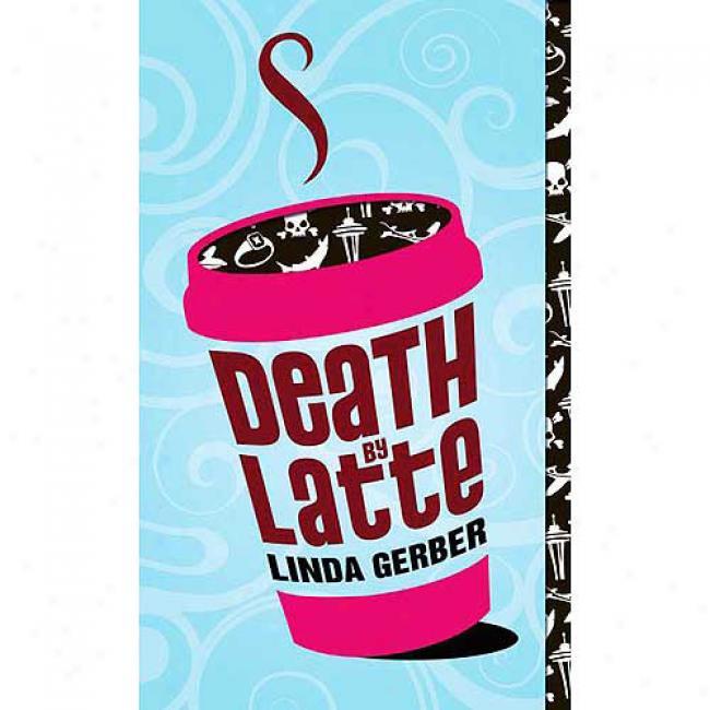 Death Along Latte