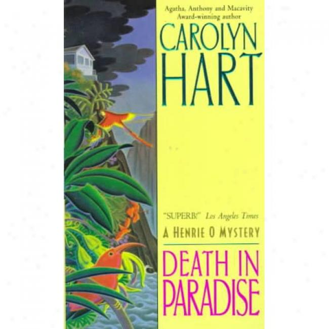 Death In Paradise By Carolyn G. Hart, Isbn 0380790033
