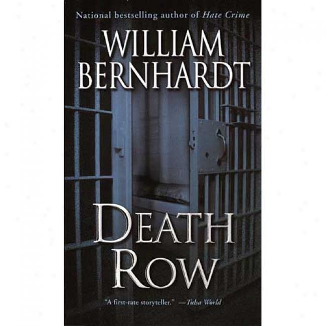 Death Row By William Bernhardt, Isbn 0345441761