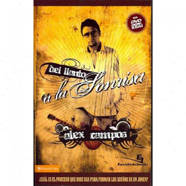 Del Llanto A La Sonrisa [with Dvd]