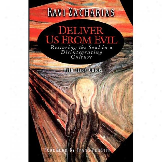 Deliver Us From Evil With Book By Ravi Zacharias, Isbn 084993950x