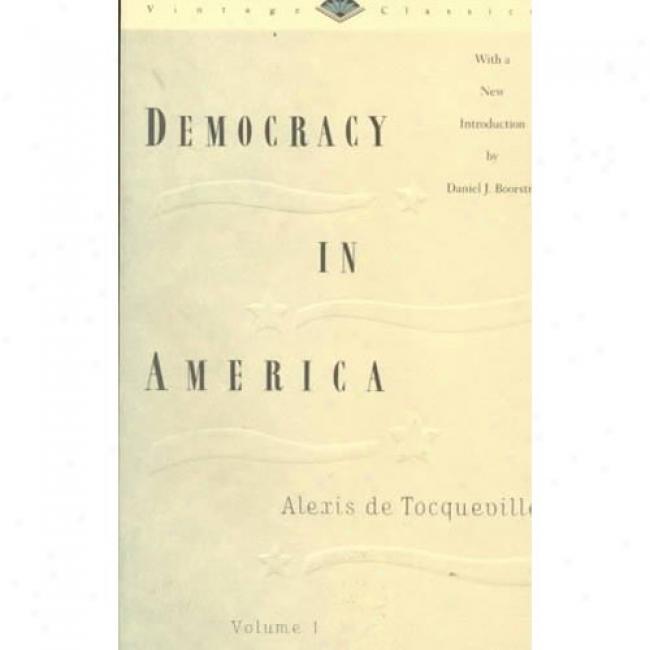 Democracy In America At Alexis De Tocqueville, Isbn 0679728252