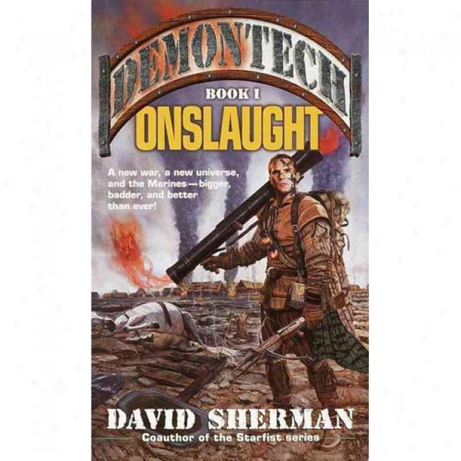 Demontech: Onslaught By David Sherman, Isbn 0345443748