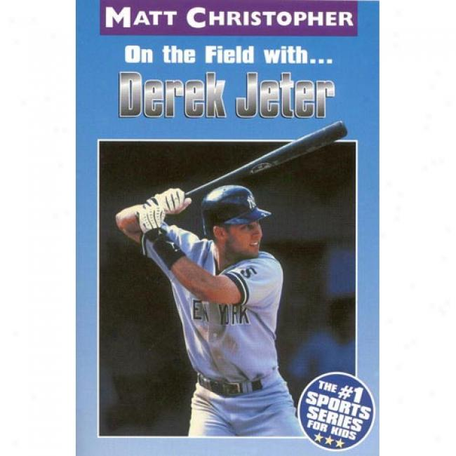 Derek Jeter By Matt Christopher, Isbn 0316135089