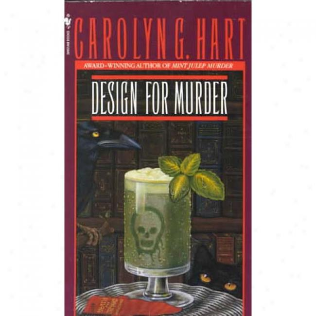 Design For Murder By Carolyn G. Stag, Isbn 0553265628