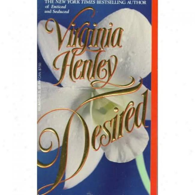 Desired By Virginia Henley, Isbn 0440217032