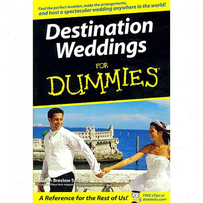 Destinatiin Weddings For Dummies