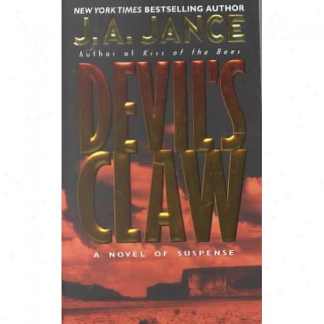 Dveil's Claw By J. A. Jance, Isbn 0380792494