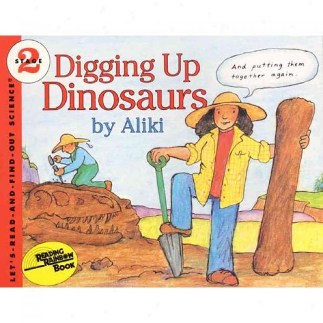 Digging Up Dinosaurs By Aliki, Isbn 0064450783