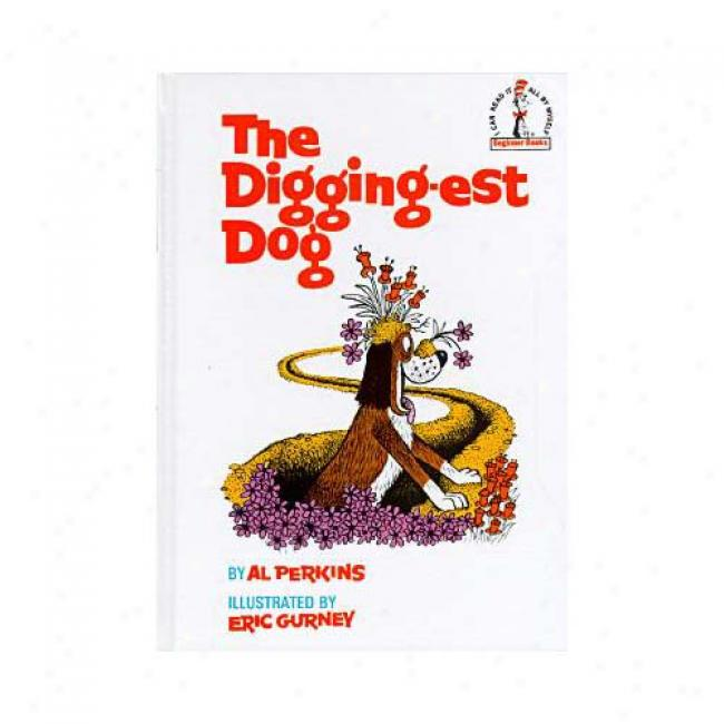 Diggingest Dog By Al Perkins, Isbn 0394800478
