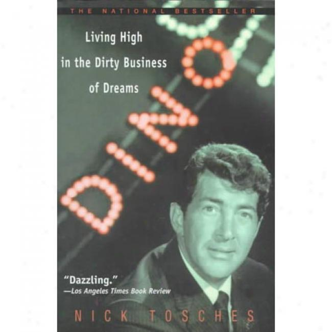 Dino By Nick Tosches, Isbn 038533429x