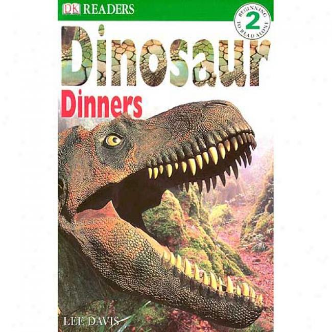 Dinosaur Dinnres By Lee Davis, Isbn 0789429594